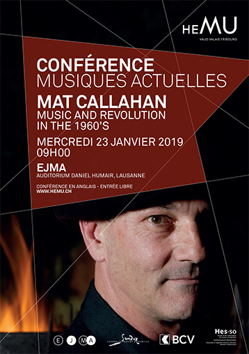 Conférence musiques actuelles : Mat Callahan - Music and Revolution in the 1960's